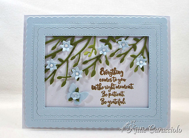 Inspirational quotes, flowers and butterflies are an encouraging focal point on a card front.