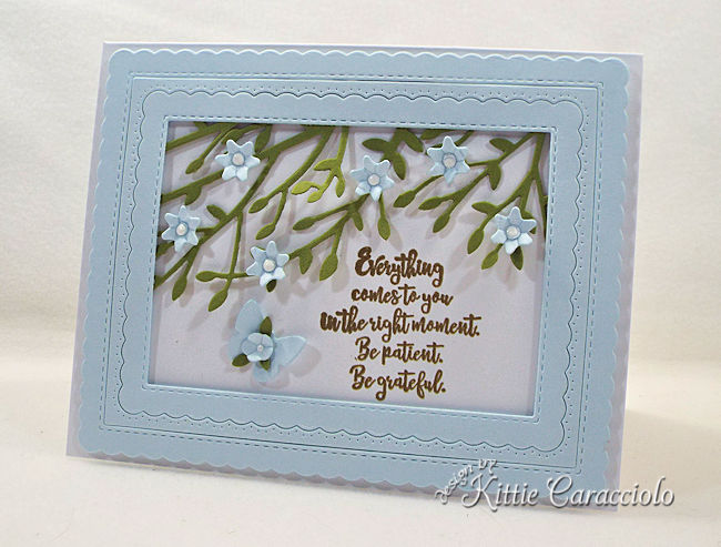 Inspirational quotes, flowers and butterflies create an encouraging focal point on a card front.