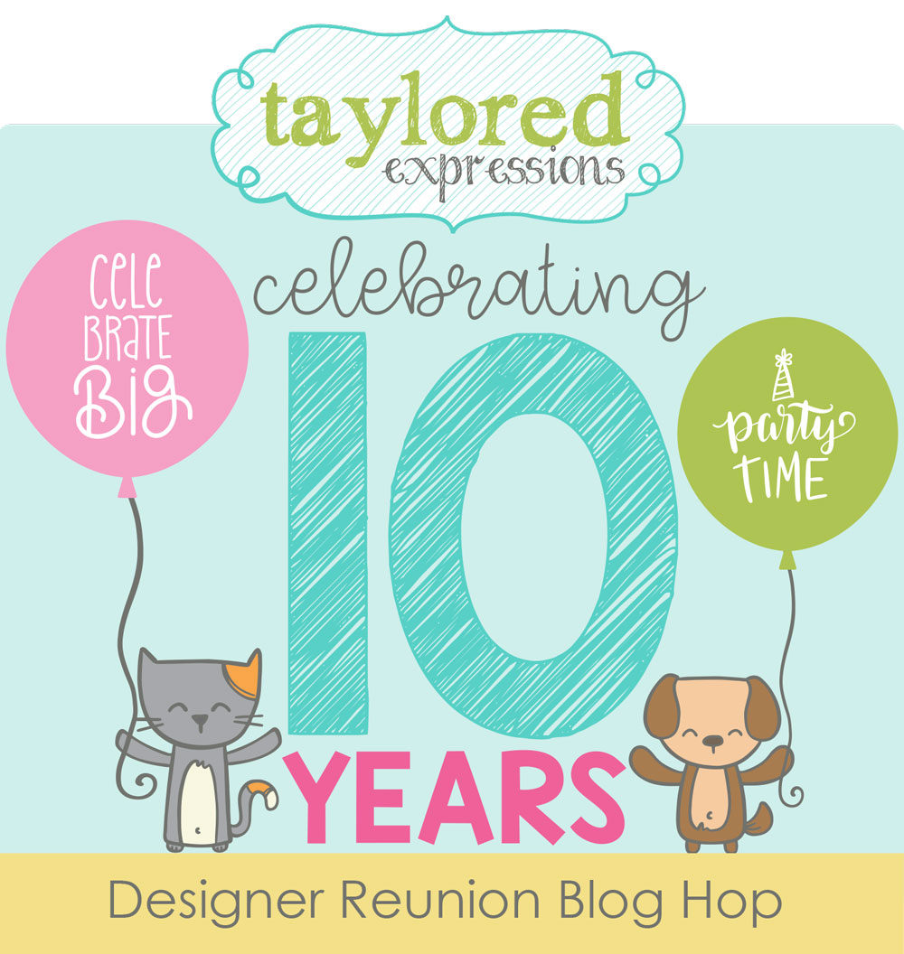 Come celebrate Taylored Expressions 10th anniversary.