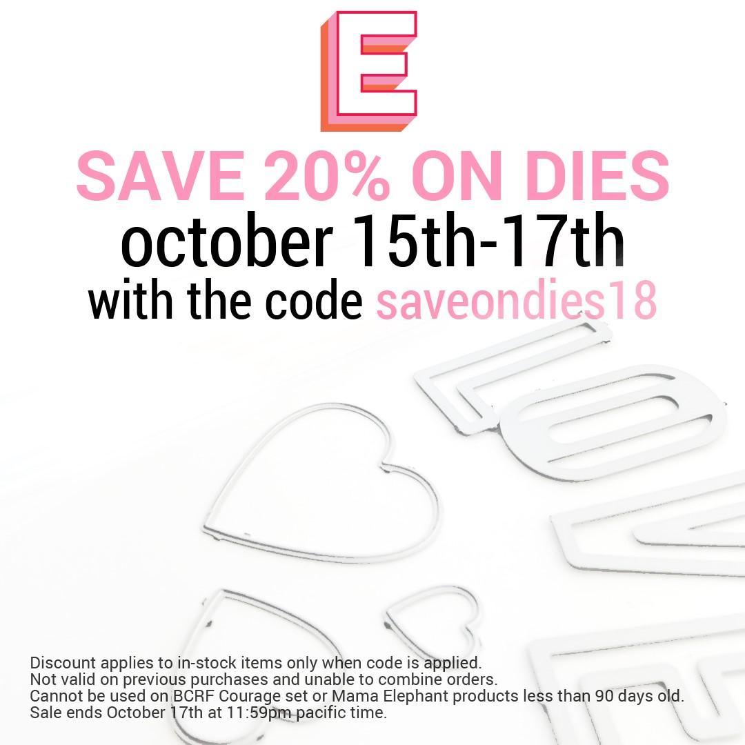 Ellen Hutson Die Sale October 15 thru 17.