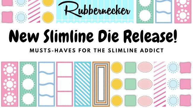 Rubbernecker July Slimline Release