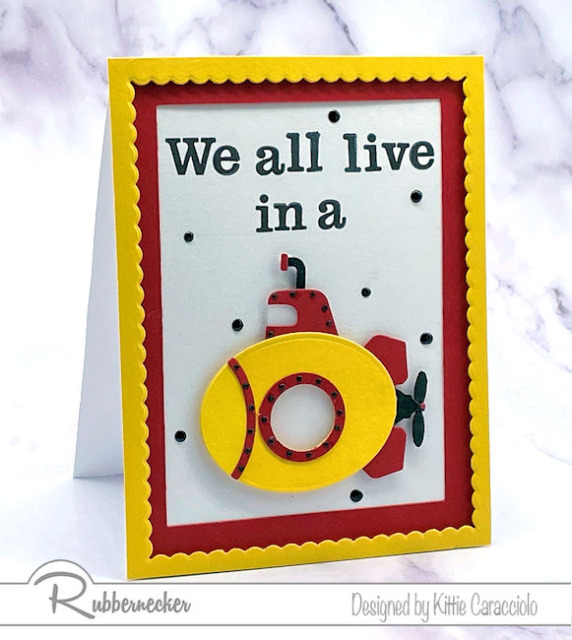this yellow submarine card - handmade with dies and stamps from Rubbernecker - makes you want to sing the song!