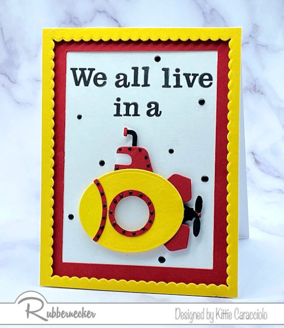 a yellow submarine card perfect for fans of the song all made using stamps and new dies from Rubbernecker