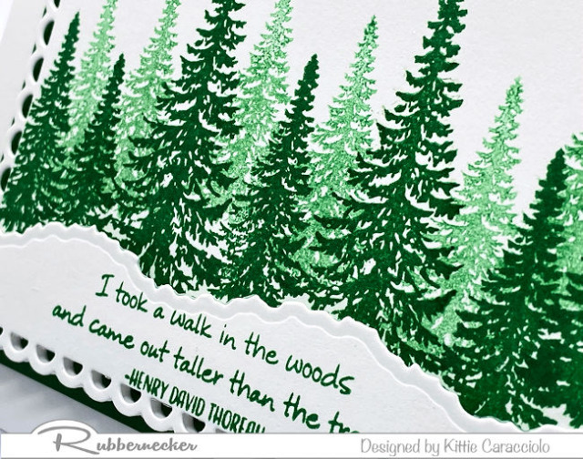Using just two stamps and two shades of green you can make pine tree cards with lots of dimension like this one made using products from Rubbernecker